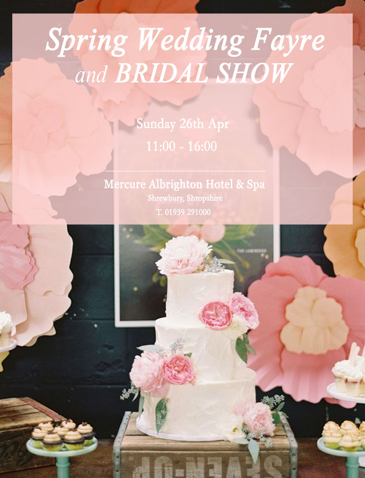 Spring Wedding Fayre And Bridal Show