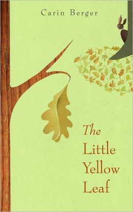 The Little Yellow Leaf by Carin Berger - wedding reading for children