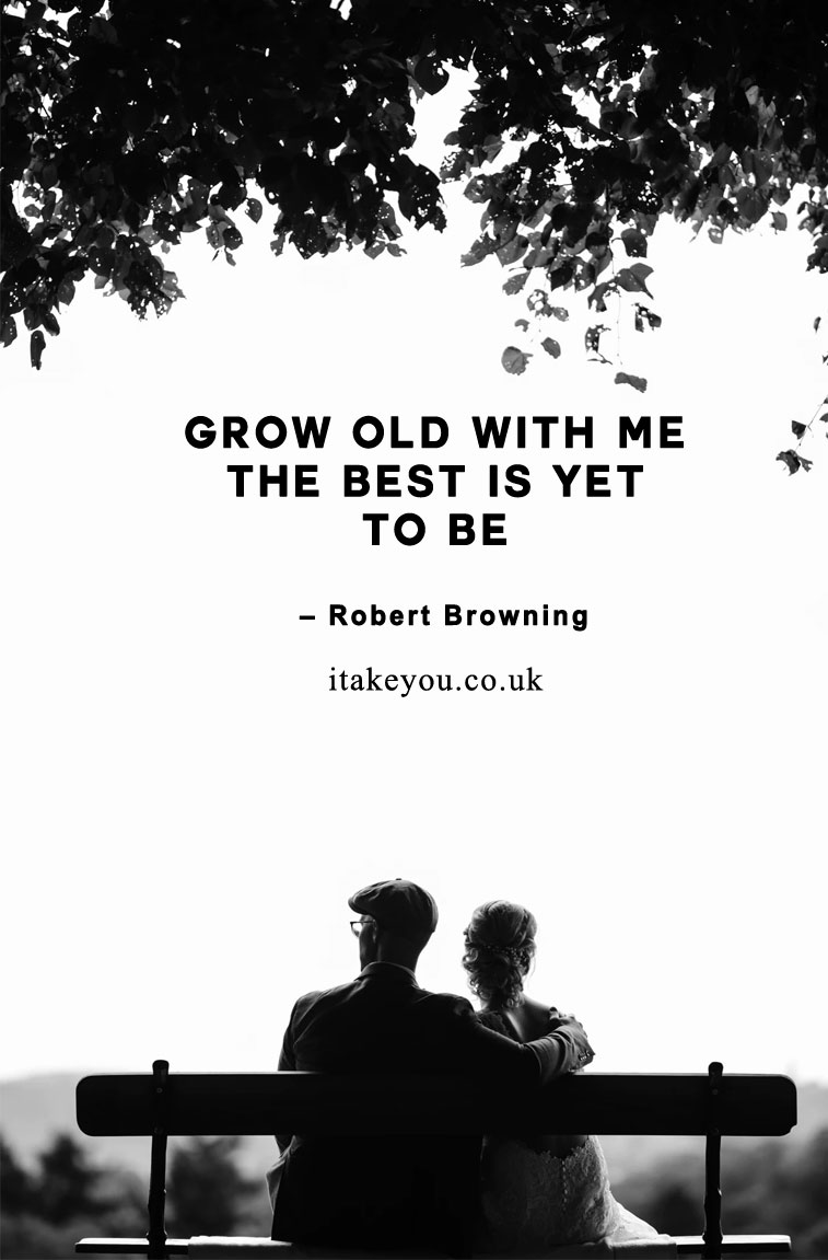 100 Beautiful quotes on love and marriage - love quotes , Inspiring Marriage Quotes #lovequote #quotes #marriagequotes Grow old with me! The best is yet to be.