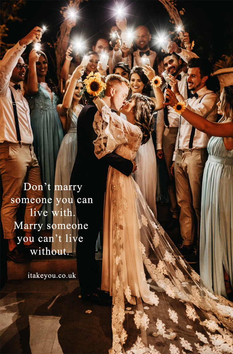 100 Beautiful quotes on love and marriage - love quotes , Inspiring Marriage Quotes #lovequote #quotes #marriagequotes Don't marry someone you can live with. Marry someone you can't live without.